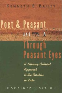 Poet & Peasant and Through Peasant Eyes by Kenneth E. Bailey